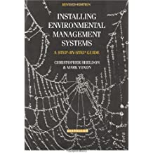 Installing Environmental Management Systems: A Step-By-Step Guide