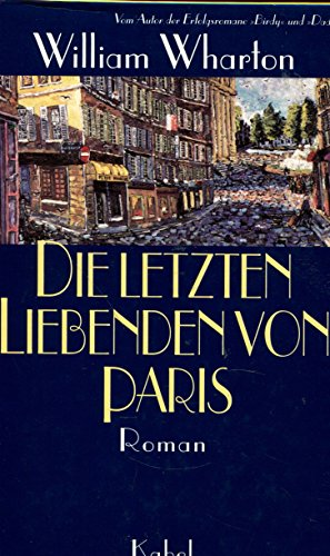 Buchcover Die letzten Liebenden von Paris. Roman