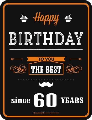 Rahmenlos 3675 Schild: Happy Birthday 60