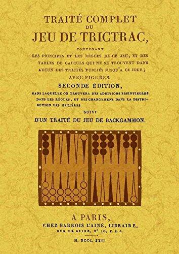 Traite Complet du Jeu de Trictrac. Suivi d un Traite du Jeu de Backgammon par N. GUITON