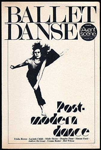 L'avant-scène Ballet Danse N° 2, Avril-Juillet 1980 : Post-modern dance (Trisha Brown, Lucinda Childs, Molly Davies, Douglas Dunn, Simone Forti, Andrew de Groat, Yvonne Rainer, Bob Wilson)