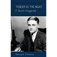 Tender is the Night (Serapis Classics) (English Edition)