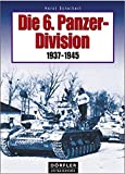 Die 6. Panzer-Division 1937-1945