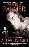 A Love Untamed: A Feral Warriors Novel
