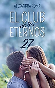 El club de los eternos 27 par Alexandra Roma