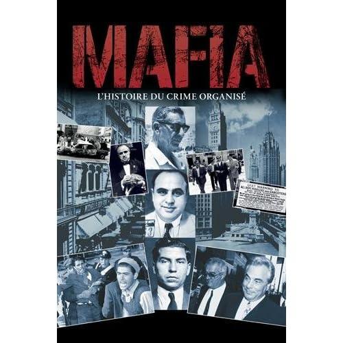 Mafia : L'histoire du crime organisé