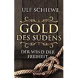 Gold des Südens 2: Der Wind der Freiheit (KNAUR eRIGINALS)