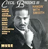 Songtexte von Cecil Brooks III - Hangin' With Smooth