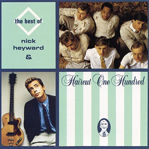 The Best Of Nick Heyward & Hai...
