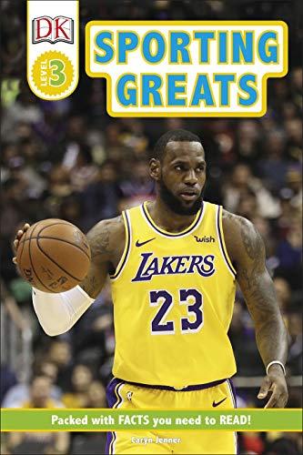 Sporting Greats (DK Readers Level 3) (Dk Readers Level 3)