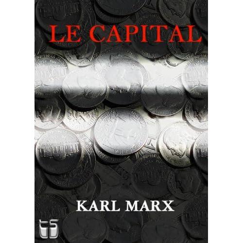 Le Capital livre I (avec notes)