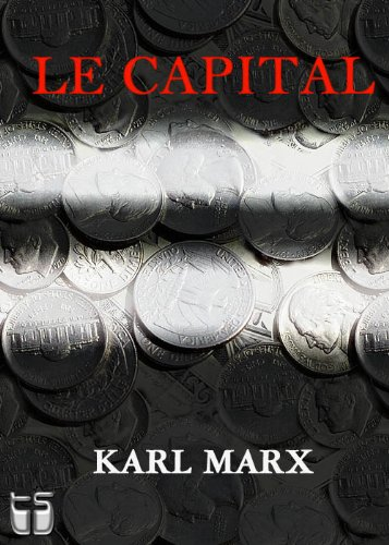 Le Capital livre I (avec notes)