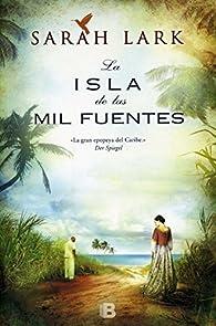 La isla de las mil fuentes par Sarah Lark