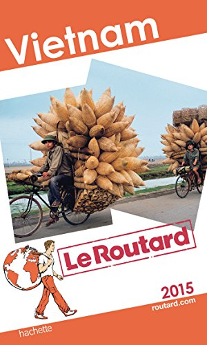 Guide du Routard Vietnam 2015 par Collectif