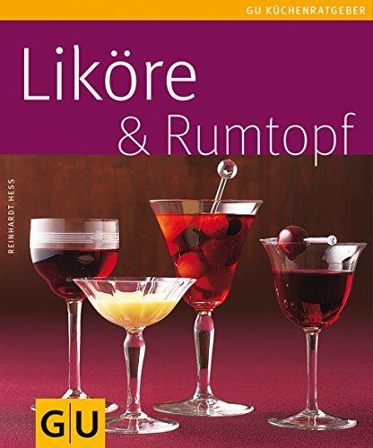 Download Liköre & Rumtopf (GU KüchenRatgeber)