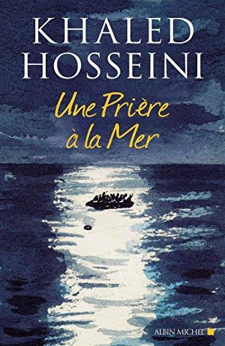 Une prière à la mer par Khaled Hosseini