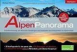 Faszination Alpenpanorama: Oberbayern: Gipfelbestimmung von Münchner Hausbergen und markanten Aussichtspunkten im Alpenvorland Mit 16 extra Panoramakarten