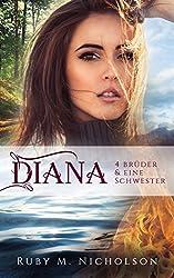 Vier Brüder und eine Schwester: Diana (Brüder-Reihe 5)