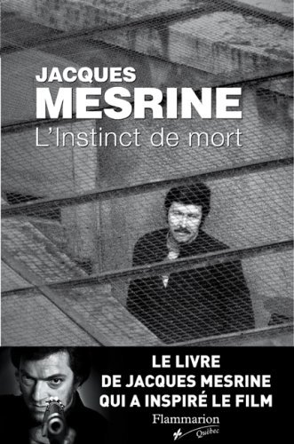 INSTINCT DE MORT (L') by JACQUES MESRINE (January 19,2008)