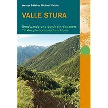 Valle Stura: Rundwanderung durch ein einsames Tal der piemontesischen Alpen