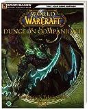 World of Warcraft: Dungeon Companion II - Der offizielle Taktik-Guide