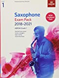 Saxophone Exam Pack 2018-2021, ABRSM Grade 1: Selected from the 2018-2021 syllabus. 2 Score & Part, Audio Downloads, Scales & Sight-Reading (ABRSM Exam Pieces)
