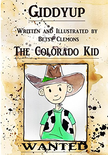 Giddyup The Colorado Kid (English Edition)