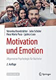 Motivation und Emotion: Allgemeine Psychologie für Bachelor