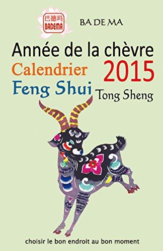 L'anne de la chvre - Calendrier Feng Shui 2015