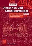 Image de Antennen und Strahlungsfelder: Elektromagnetische Wellen auf Leitungen, im Freiraum und ih
