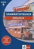 Grammatiktrainer kompakt: Englisch 6. Klasse