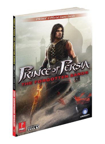 Prince of Persia: the Forgotten Sands: Prima's Official Game Guide por David Knight