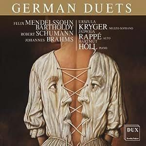 German Duets. Mendelssohn, Schumann, Brahms : Duos vocaux. Kryger, Rappé, Holl.