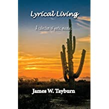Lyrical Living: A Collection of Poetic Musings