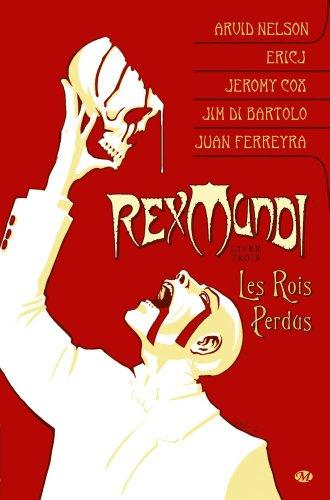 Rex Mundi, Tome 3: Les Rois perdus
