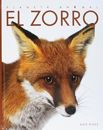 El Zorro (Planeta Animal) por Kate Riggs