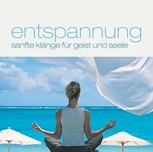 Entspannung: Sanfte Klänge für Geist und Seele