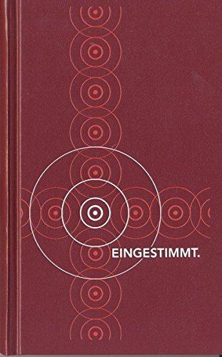 Eingestimmt: Gesangbuch des Katholischen Bistums der Alt-Katholiken in Deutschland 2. verbesserte und erweitere Ausgabe
