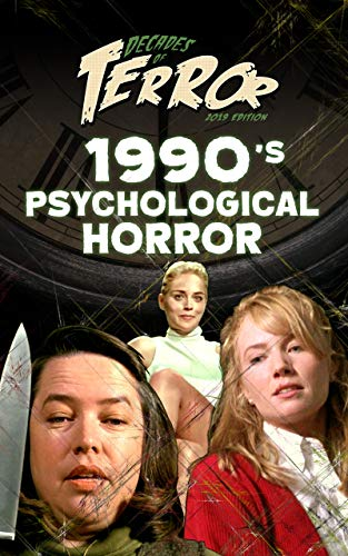 Decades of Terror 2019: 1990's Psychological Horror (Decades of Terror 2019: Psychological Films Book 2) (English Edition)
