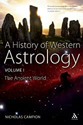 History of Western Astrology Volume I: The Ancient World