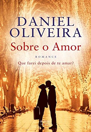 Sobre o Amor (Portuguese Edition)