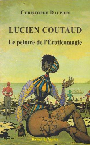 Lucien Coutaud, Le peintre de l'Éroticomagie