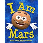 I Am Mars: A Book About Mars for Kids