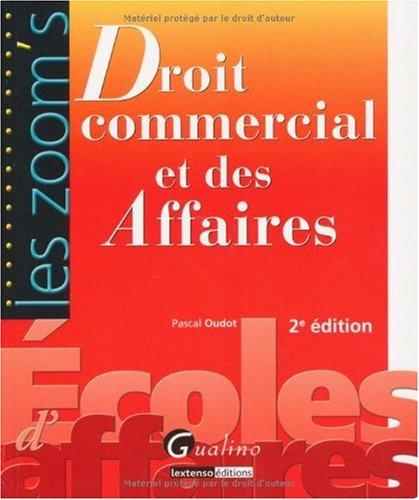 Zoom'S Droit commercial et des affaires, 2 ème Edition
