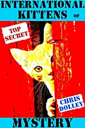 International Kittens of Mystery (English Edition)