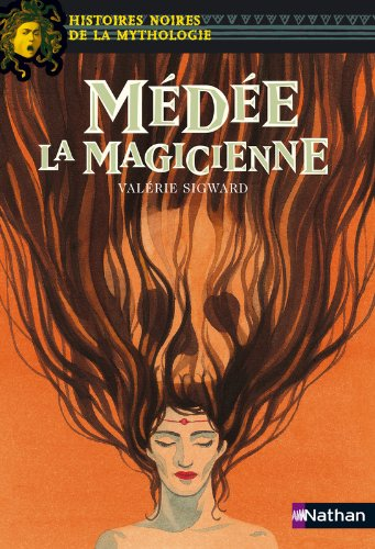 Médée la magicienne (13) par Valérie Sigward