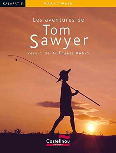 Les Aventures De Tom Sawyer (Col·lecció Kalafat)