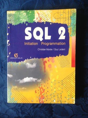 SQL 2 : Initiation, programmation