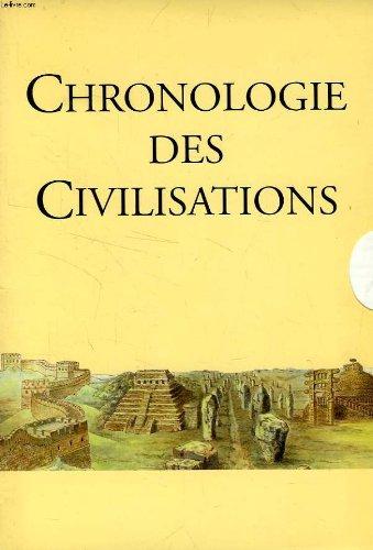 CHRONOLOGIE DES CIVILISATIONS par COLLECTIF