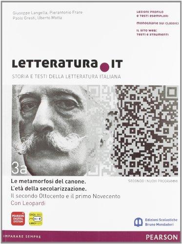 Letteratura.it. Vol. A-B. Per le Scuole superiori. Con espansione online: 3